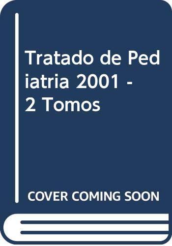 Tratado de Pediatria 2001 - 2 Tomos: Manuel Cruz Hernandez