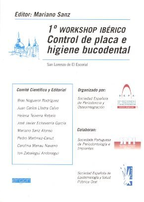 9788484731849: 1º WORKSHOP IBERICO CONTROL DE PLACA E HIGIENE BUCODENTAL