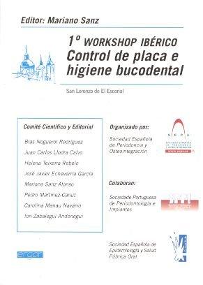 9788484731849: Control de placa e higiene bucodental : celebrado del 20 al 22 de 2002