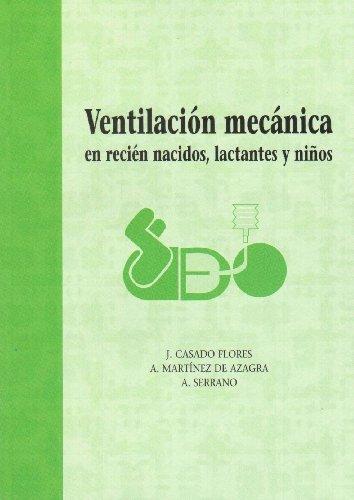 9788484732662: Ventilacion Mecanica En Recien Nacidos y Lactantes