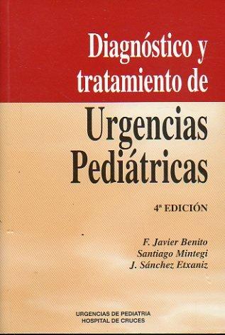 DIAGNÓSTICO Y TRATAMIENTO DE URGENCIAS PEDIÁTRICAS: BENITO FERNÁNDEZ, FRANCISCO