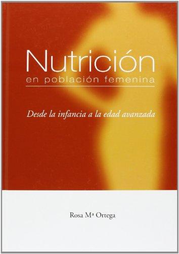 9788484735564: Nutricion en la poblacion femenina - desde la infancia a la edad