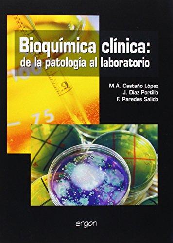 9788484736172: BIOQUIMICA CLINICA PATOLOGIA LAB.ERGON