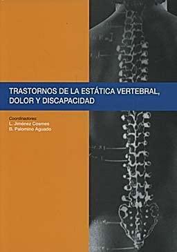 9788484737216: TRASTORNOS DE LA ESTATICA VERTEBRAL,DOLOR Y DISCAPACIDAD.201