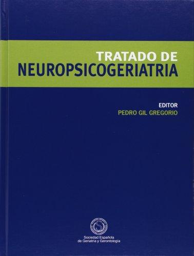 9788484738206: Tratado de neuropsicogeriatria