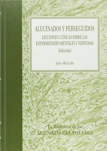 9788484739821: ALUCINADOS Y PERSEGUIDOS