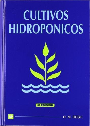 9788484760054: Cultivos hidropónicos (Agricultura)