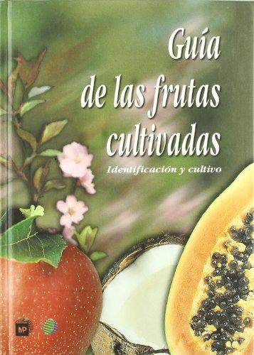 Gu de las frutas cultivadas: FLORAMEDIA(760092)