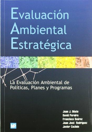 9788484760139: Evaluacion Ambiental Estrategica (Spanish Edition)