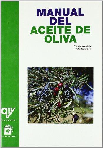 9788484760382: Manual del aceite de oliva (Industrias Alimentarias)