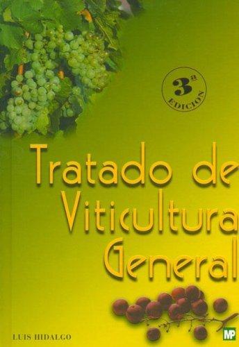 9788484760689: TRATADO DE VITICULTURA GENERAL (Enología, Viticultura)