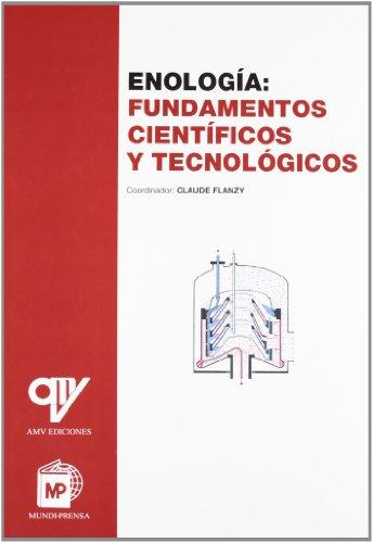 9788484760740: Enología: Fundamentos científicos y tecnológicos (Enología, Viticultura)