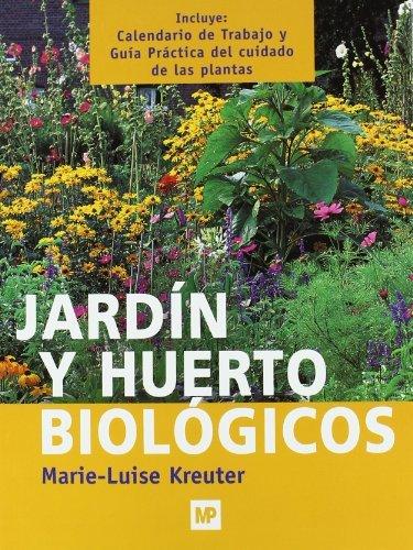 9788484760863: Jardín y huerto biológicos