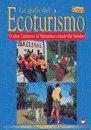 9788484761099: La Guia del Ecoturismo (Spanish Edition)