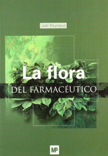 La Flora del Farmaceutico (Spanish Edition): Reynaud, Joel