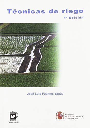 9788484761242: Técnicas de riego (Agricultura)