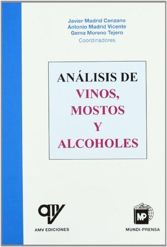 9788484761327: Analisis de Vinos Mostos y Alcoholes (Spanish Edition)