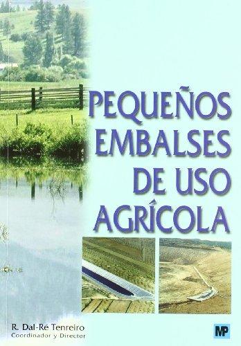 9788484761440: Pequeños embalses de uso agrícola