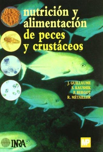 9788484761501: Nutrición y alimentación de peces y crustáceos