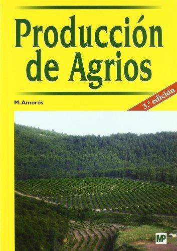 9788484761709: Producción De Agrios