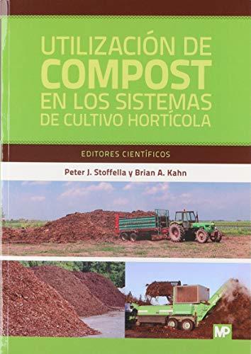 9788484761860: Utilización de compost en los sistemas de cultivo hortícola