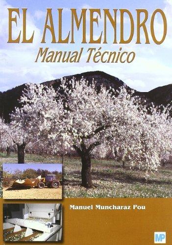 9788484762126: El almendro. Manual técnico