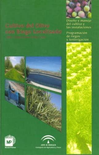 9788484762294: Cultivo del Olivo con riego localizado