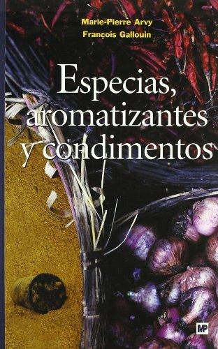 9788484762492: Especias, aromatizantes y condimentos
