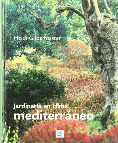 9788484762812: Jardinería en clima mediterráneo
