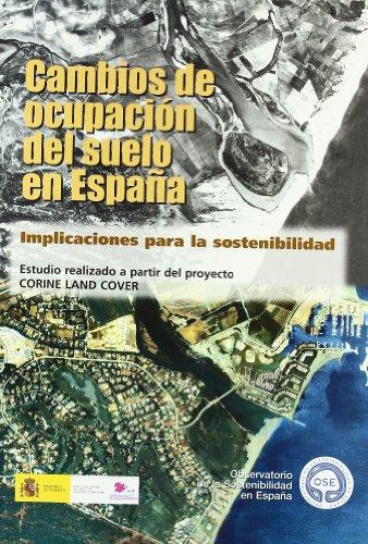 9788484762874: Cambios de ocupación del suelo en España: implicaciones para la sostenibilidad