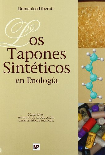 9788484762935: Los tapones sintéticos en enología