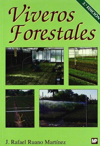 9788484763406: Viveros forestales. Manual de cultivo y proyectos: Manual de cultivo y proyectos