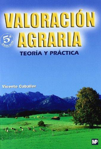 Valoración agraria : teoría y práctica (Paperback): Vicente . . . [et al. ] ...