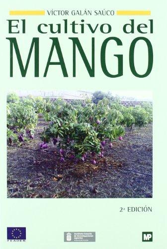 9788484763673: El cultivo del mango