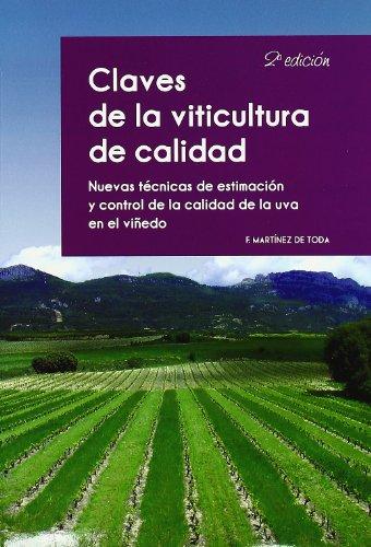 9788484764229: Claves de la viticultura de calidad. Nuevas tecnicas de estimacion control de la calidad de la uva en el viñedo