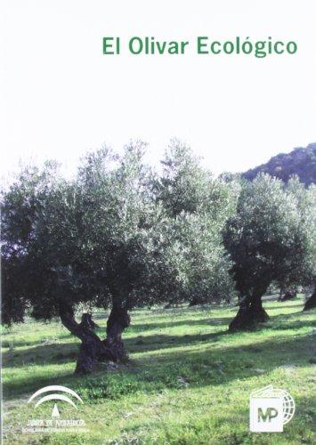 9788484764281: El olivar ecológico