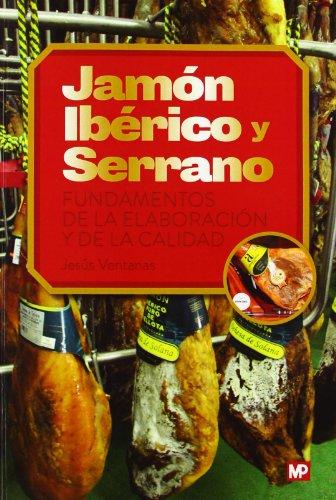 9788484764748: JAMON IBERICO Y SERRANO
