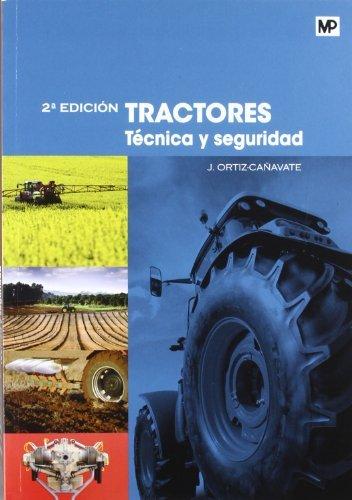 9788484765202: Tractores. Técnica y seguridad (Maquinaria Agrícola)
