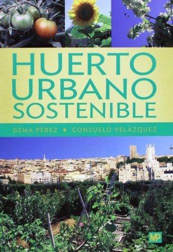 9788484765486: Huerto urbano sostenible