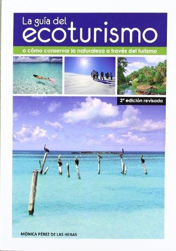 9788484765547: La guía del ecoturismo