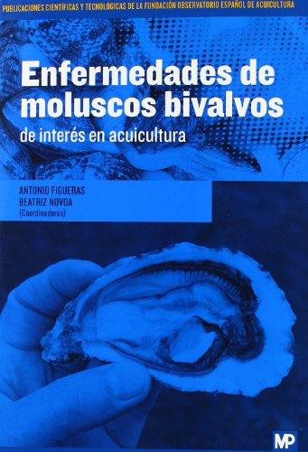 9788484766315: Enfermedades De Moluscos Bivalvos De Interés En Acuicultura