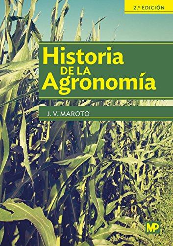 9788484766476: Historia de la agronomía (Agricultura)