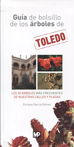 9788484767046: Guía de bolsillo de los árboles de Toledo