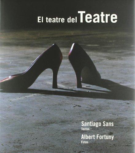 El teatre del teatre (Paperback): Santiago Sans Valls