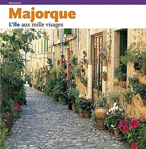 9788484780403: Majorque: L'ille aux mille visages (Sèrie 4)