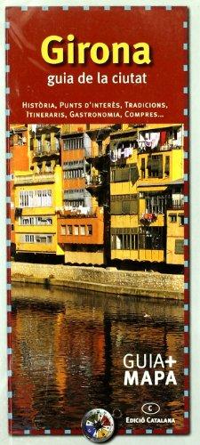 9788484780427: Girona : guia de la ciutat