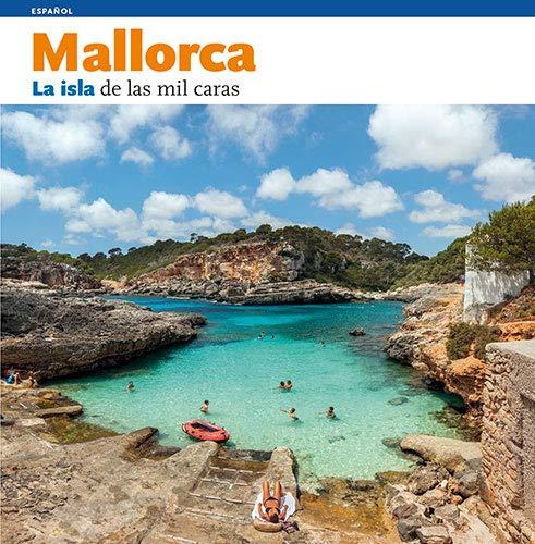 9788484780717: Mallorca : la isla de las mil caras