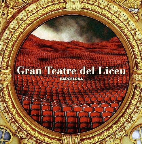 Gran Teatre del Liceu Barcelona (Hardback): Teresa Lloret, Antoni Bofill
