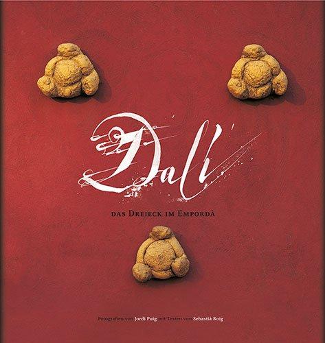 9788484781073: Dalí: Das Dreieck im Empordà (Sèrie 2)
