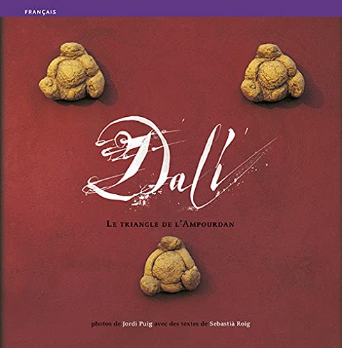 9788484781127: Dali: Le Triangle De L'emporda FRENCH EDITION